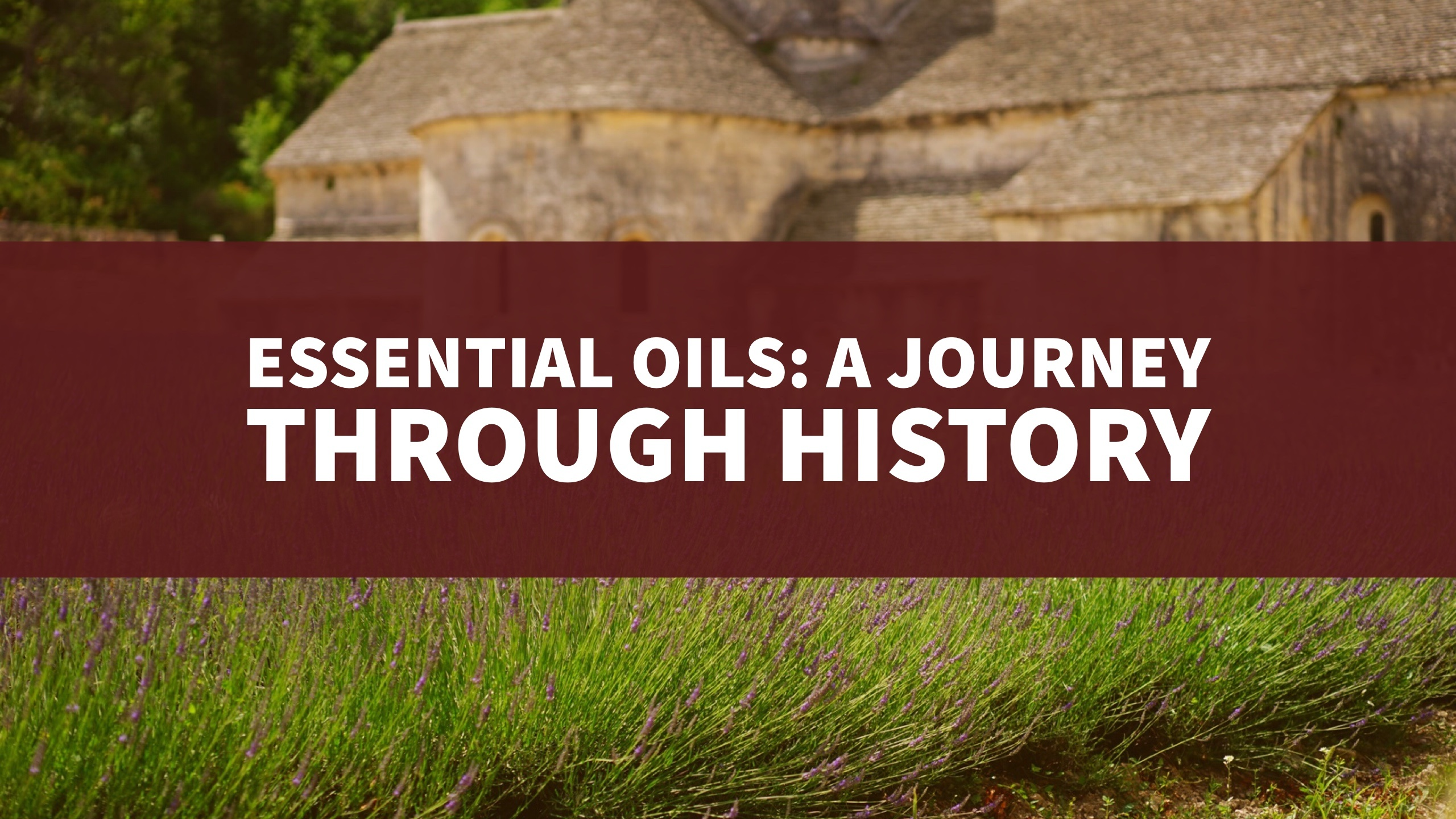 essential oil history