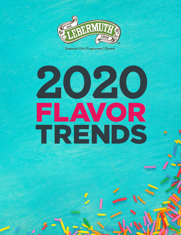 Lebermuth takes a taste forward - 2020 Flavor Trends