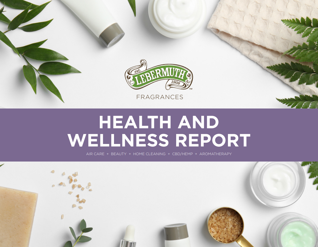 Lebermuth's Fragrance Health & Wellness Trend Report