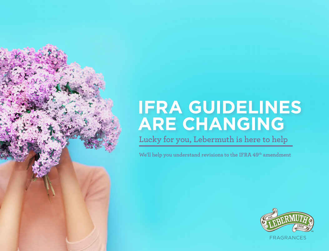 Update to our IFRA Guide for the upcoming 49th Amendment changes for fragrance standards